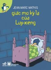Giấc mơ kỳ lạ của Luy-xiêng