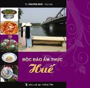 Độc đáo ẩm thực Huế