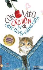 Con mèo cầu hôn và chiếc quần không khóa (tập truyện ngắn)