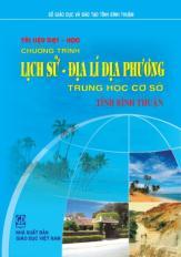Tài liệu dạy - học chương trình lịch sử, Địa lí địa phương THCS, tỉnh Bình Thuận