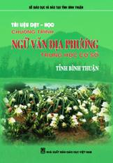 Tài liệu dạy học chương trình Ngữ văn địa phương THCS tỉnh Bình Thuận