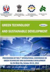 Proceedings of The 2nd International Conference on Green Technology and Sustainable Development, 2014 (Volume 1)