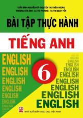 Bài tập thực hành Tiếng Anh 6