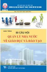 80 Câu hỏi quản lý Nhà nước về giáo dục và đào tạo