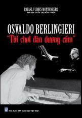 "Osvaldo Berlingieri, ""Tôi chơi đàn dương cầm"""