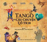 Tango là câu chuyện cổ tích