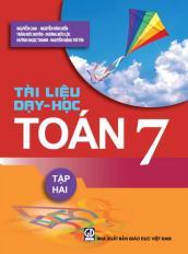 Tài liệu Dạy - Học Toán 7 (Tập Hai)