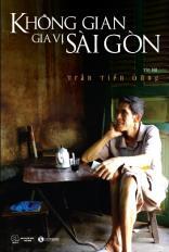 Không gian gia vị Sài Gòn
