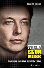 Tesla - Elon Musk: Tương lai và những điều viễn tưởng