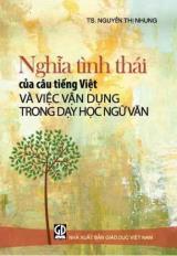 Nghĩa tình thái của câu tiếng Việt và việc vận dụng trong dạy học Ngữ văn