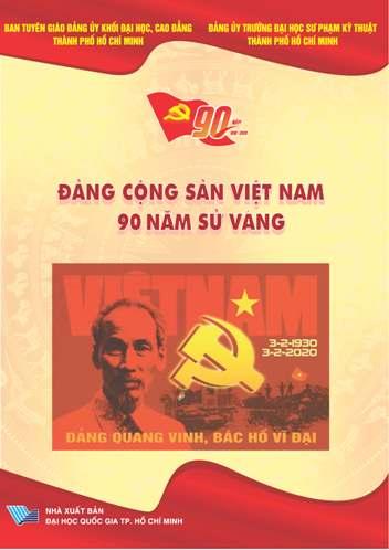 Đảng Cộng sản Việt Nam 90 năm sử vàng