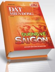 Đất miền Đông - Tập 3: Đường về Sài Gòn
