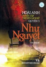 Tuyển tập truyện lịch sử - Quyển 3: Như Nguyệt