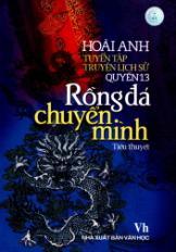 Tuyển tập truyện lịch sử - Quyển 13: Rồng đá chuyển mình