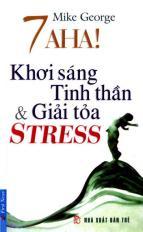7 Aha! Khơi sáng tinh thần & giải tỏa stress