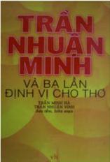 Trần Nhuận Minh và 3 lần định vị cho thơ